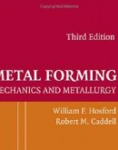 Metal Forming Mechanics and Metallurg