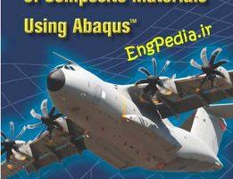 کتاب Finite Element Analysis of Composite Materials using Abaqus